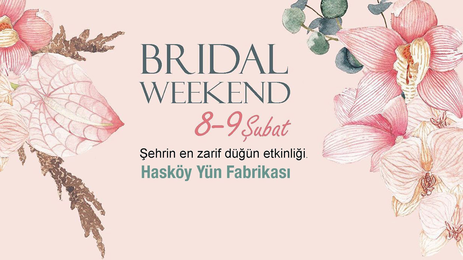Bridal Weekend